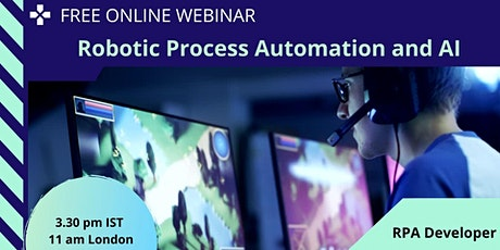 Robotic Process Automation & Uipath  Info : Online Session - London tickets