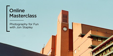 Online Masterclass   Photography for Fun tickets
