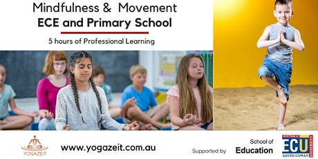 Mindfulness and Movement for Primary School and Early Childhood Education tickets