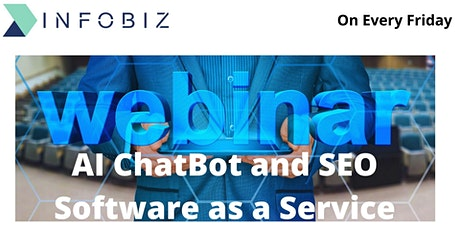 Webinar on AI ChatBot and SEO Software as a Service tickets