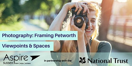 Photography - Framing Petworth – Viewpoints & Spaces tickets