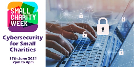 Cybersecurity for Small Charities tickets