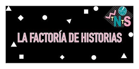 La Factoría de Historias boletos