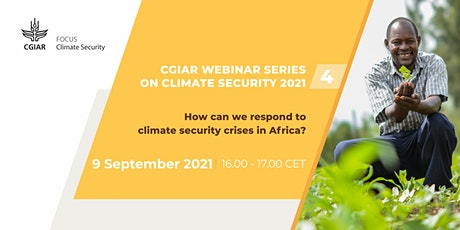 How we can respond to Climate- Security crises in Africa tickets