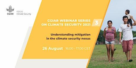 Understanding mitigation in the climate security nexus tickets