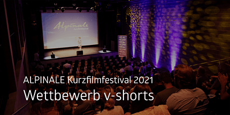 v-shorts | ALPINALE Wettbewerb tickets