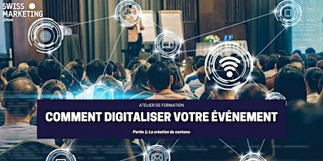 ATELIER DE FORMATION: Comment digitaliser votre événement? (Partie 1) billets