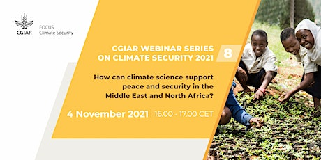 How can climate science support peace in the Middle East and North Africa? tickets