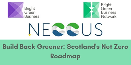 Build Back Greener: An Introduction to Scotland's Net Zero Roadmap tickets