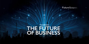 Dancing with Disruption: The Future of Business