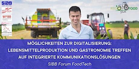 Lebensmittelproduktion & Gastronomie treffen auf Kommunikationslösungen Tickets