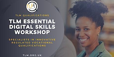 TLM - Essential Digital Skills Workshop entradas