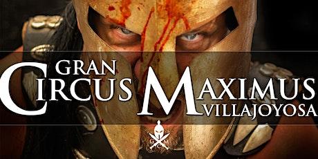 Gran Circus Maximus Villajoyosa entradas