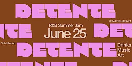 Detente Summer Jam tickets