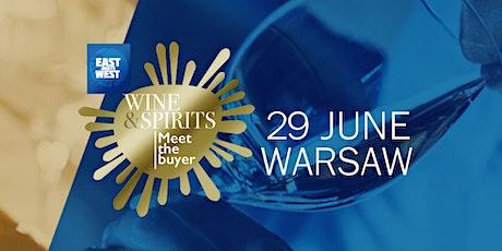 East meets West Congress -  Wine&Spirits - Warsaw, 29.06.2021 tickets