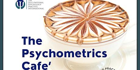 The Psychometrics Cafe' tickets