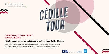 CÉDILLE TOUR - Nord Drôme billets
