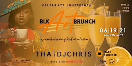 BLACK ART BRUNCH - Juneteenth Celebration tickets