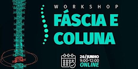 Workshop Fáscia e Coluna na Prática ingressos