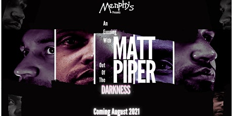 An Evening With Matt Piper tickets