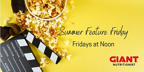 VIRTUAL Summer Feature Friday tickets