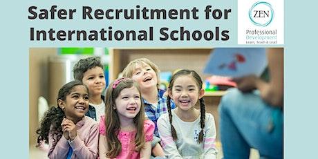 Safer Recruitment for International Schools tickets