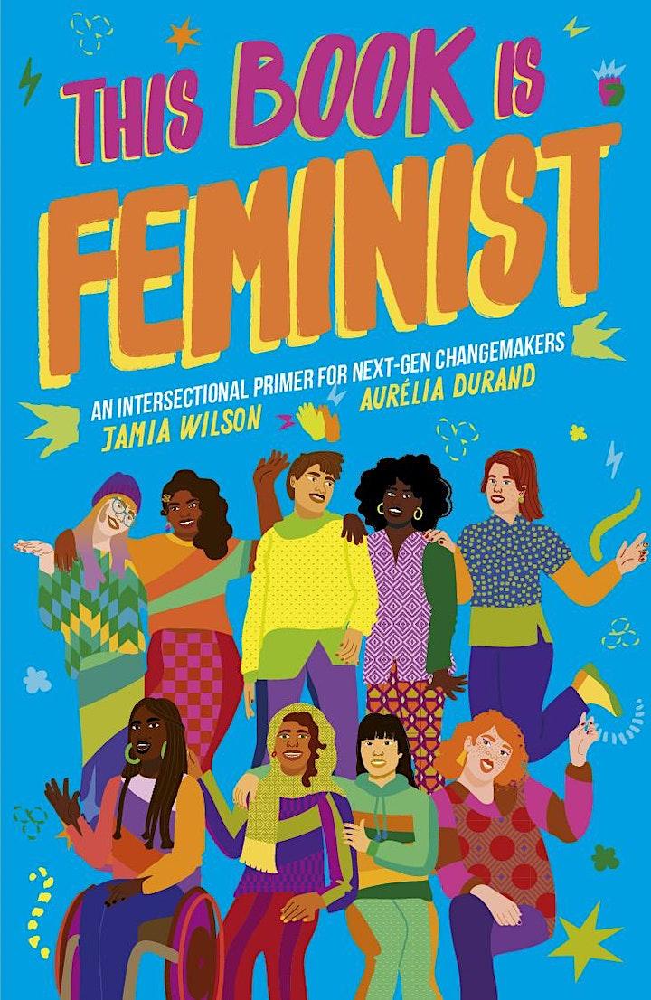 Feminism and Inclusion, with author Jamia Wilson & illus. Aurélia Durand image