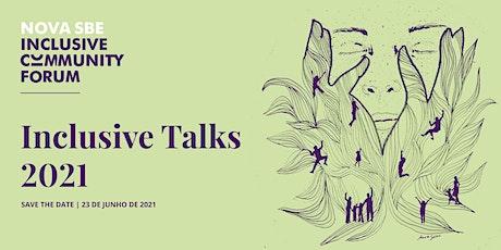 Inclusive Talks 2021 bilhetes