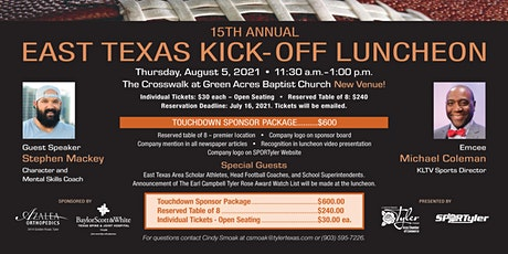 2021 15 TH ANNUAL EAST TEXAS KICK-OFF LUNCHEON tickets
