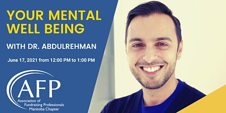 Your Mental Well Being with Dr. Abdulrehman tickets
