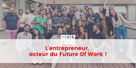 L'entrepreneur, acteur du Future Of Work billets