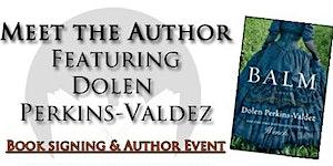 Meet the Author Featuring Dolen Perkins-Valdez