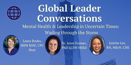 Mental Health and Leadership in Uncertain Times: Wading Through the Storm tickets