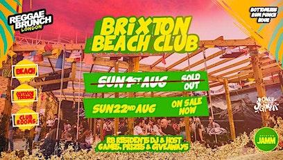 Brixton Beach Club party SUN 22nd AUG (Reggae Brunch) tickets