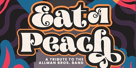 Eat a Peach: An Allman Brothers Tribute tickets