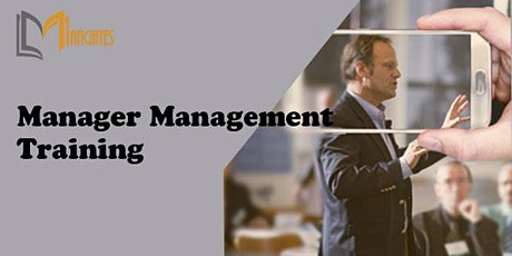 Manager Management 1 Day Virtual Live Training in Singapore tickets