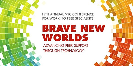 15th Annual NYC Conference for Working Peer Specialists biglietti
