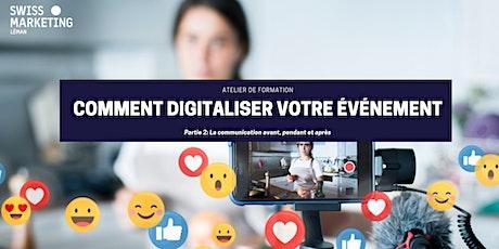 ATELIER DE FORMATION: Comment digitaliser votre événement? (Partie 2) billets