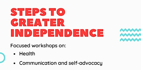 Steps to greater independence- Communication and self-advocacy tickets