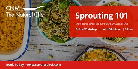 Sprouting 101: A Natural Chef Workshop tickets