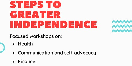 Steps to greater independence- Finance tickets