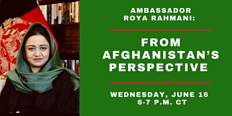 Ambassador Roya Rahmani:  From Afghanistan's Perspective tickets