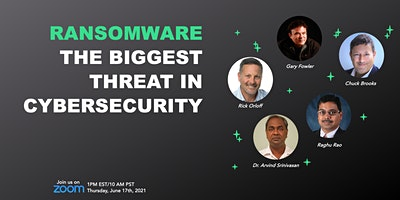 Ransomware: The Biggest Threat in Cybersecurity