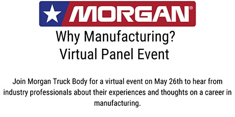 Why Manufacturing? Virtual Panel Discussion tickets