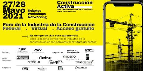 Foro Construcción Activa Mayo 2021/Virtual/ Innovación y Sustentabilidad entradas