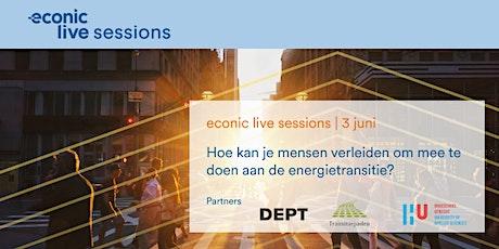 econic live sessions | Verleiden deel te nemen aan de energietransitie. tickets