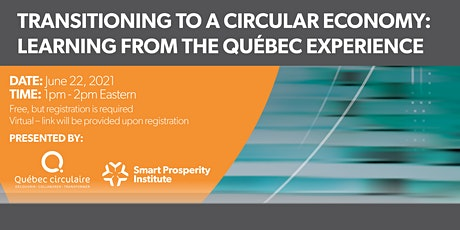 Transitioning to a Circular Economy: Learning from the Québec Experience tickets