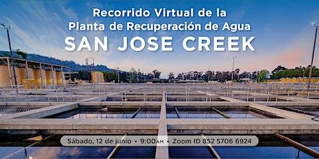 Recorrido Virtual de  la Planta de Recuperación de Agua San Jose Creek boletos