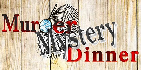 Wild West Themed Murder/Mystery Dinner Theater at Montsweag Restaurant tickets