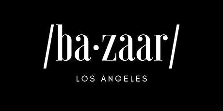 Bazaar Los Angeles Summer Pop Up Shop tickets